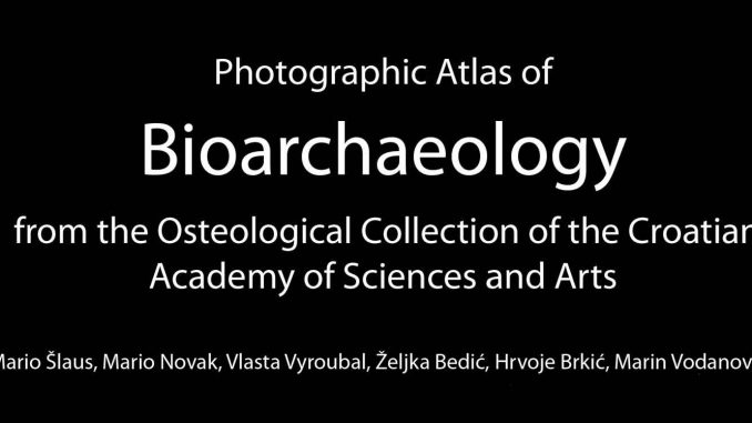 Pages from ŠLAUS, M. et al. 2013. Photographic atlas of bioarchaeology from the osteological collection of the Croatian Academy of Sciences and Arts